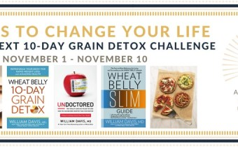 The next Wheat Belly Detox CHALLENGE begins Wednesday, November 1st!
