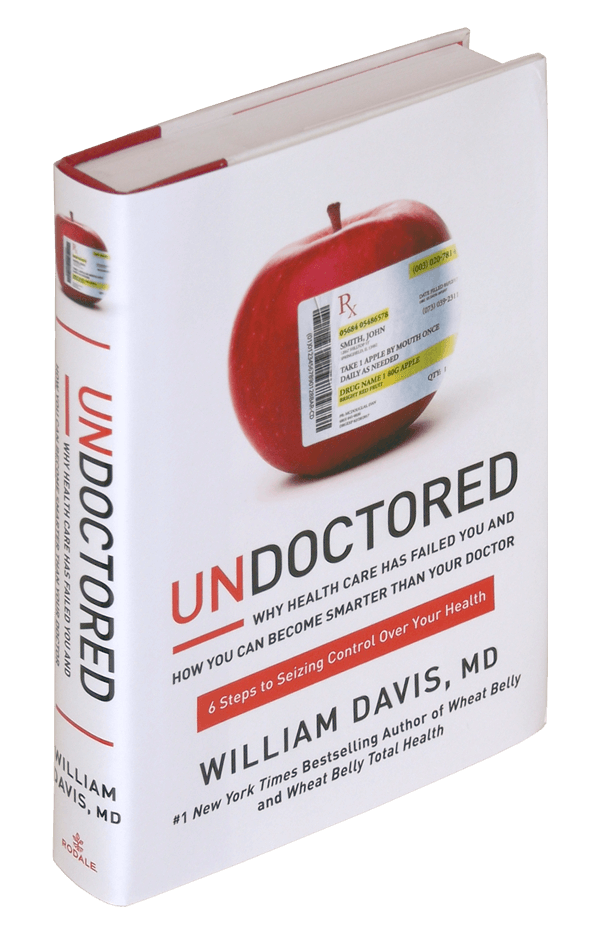 Wheat Belly Blog: New Undoctored book hits bookstores today