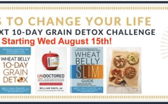 The next Wheat Belly 10-Day Grain Detox Challenge begins Wed August 15th!