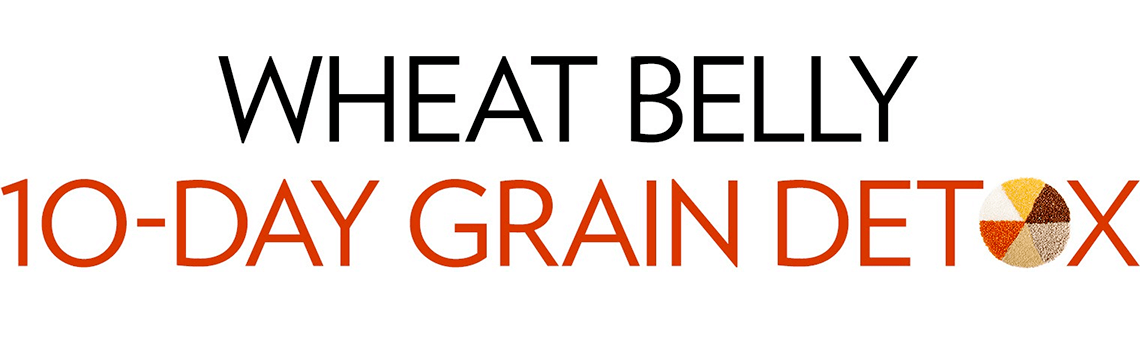 Wheat Belly 10-Day Grain Detox Course