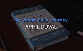 Wheat Belly Success: April