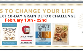 The Next 10-Day Wheat Belly Grain Detox Challenge Begins February 13th!
