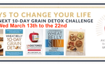 The next Wheat Belly 10-Day Grain Detox Challenge begins Wed March 13th!