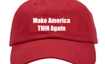 Let's Make America Thin Again