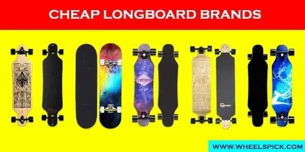 Cheap Longboard Brands