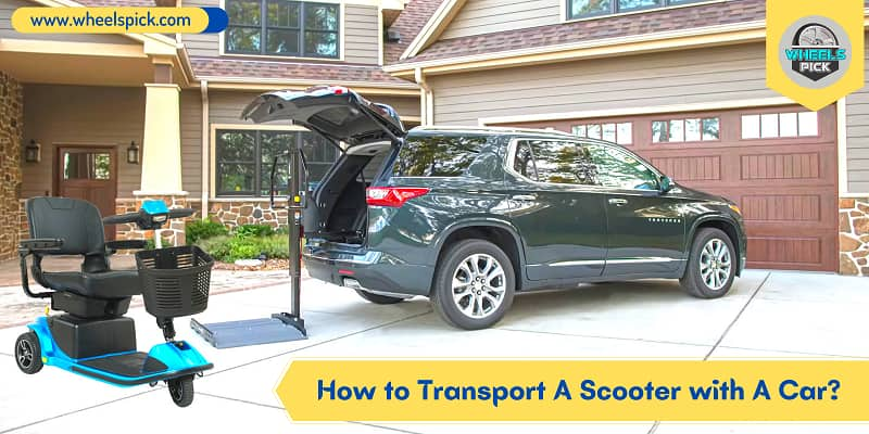 11How to Transport A Scooter with A Car