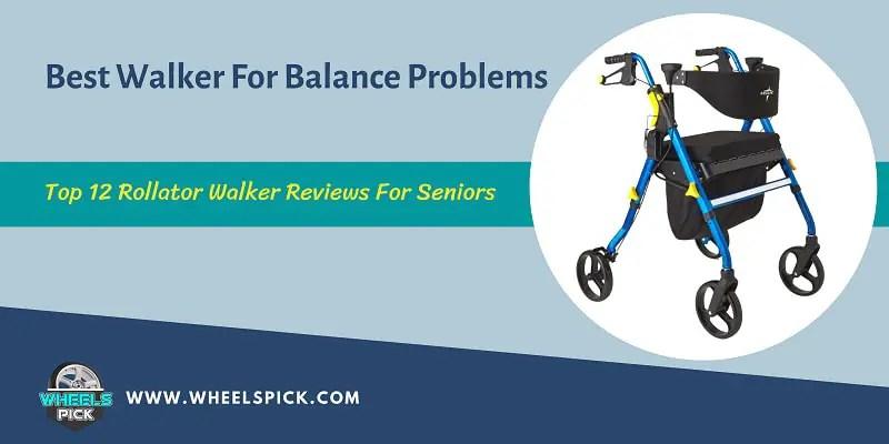Best-Walker-For-Balance-Problems