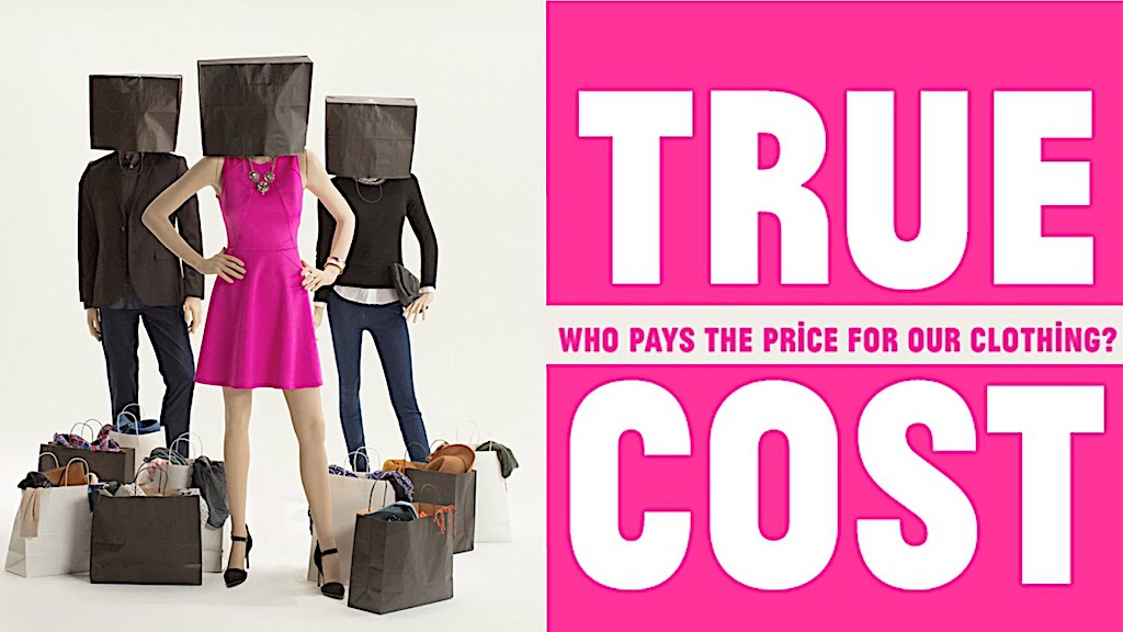 Documentary about fast fashion: The True Cost