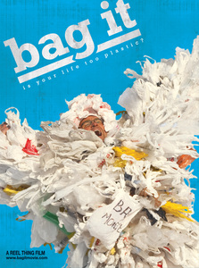 Documentary about waste: Bag It (and 4 tips from me)
