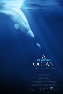 Documentary about waste: A Plastic Ocean