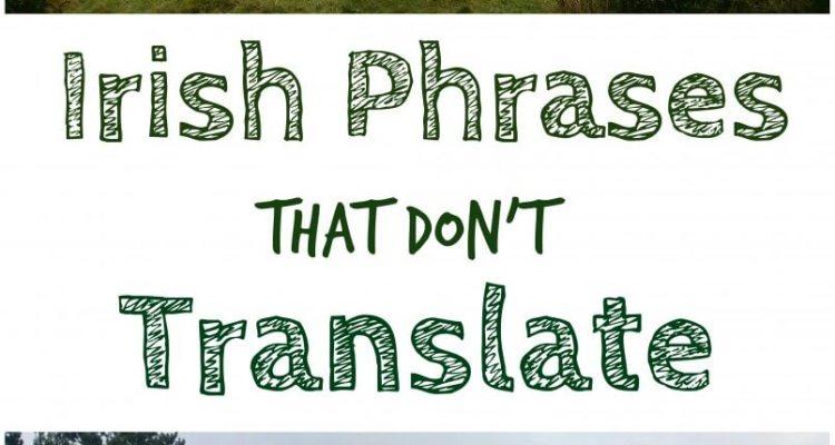 Irish Phrases That Dont Translate