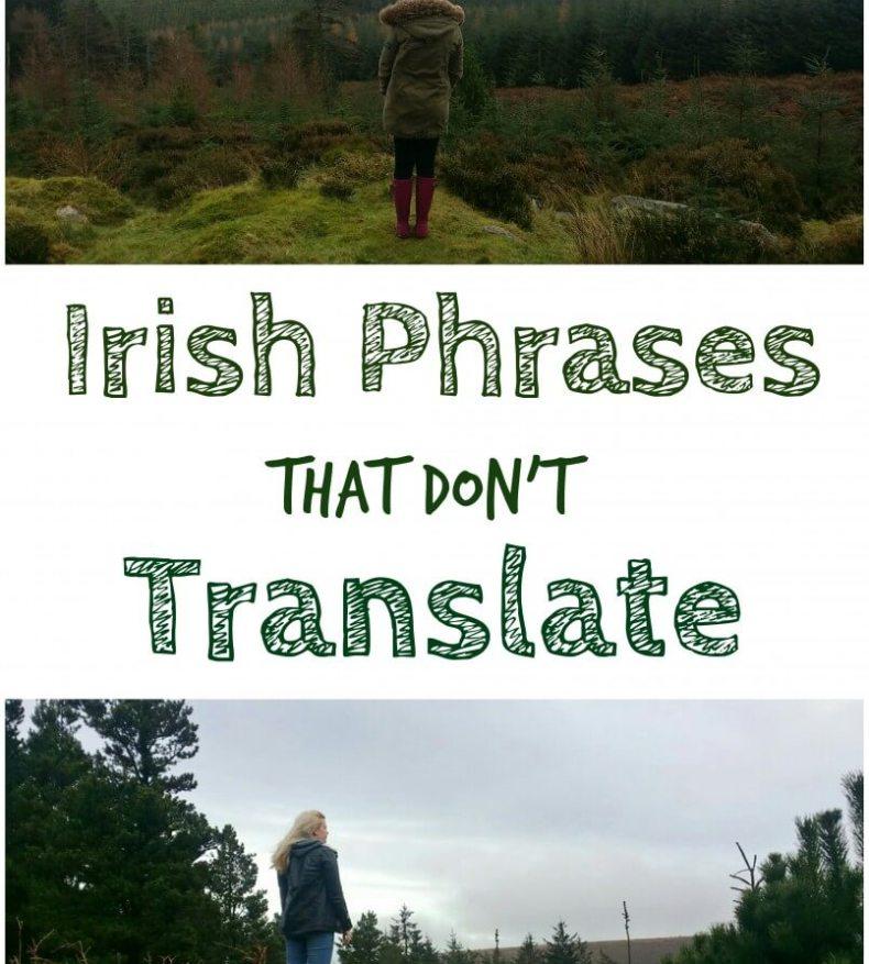 Irish Phrases That Dont Translate Where Is Tara