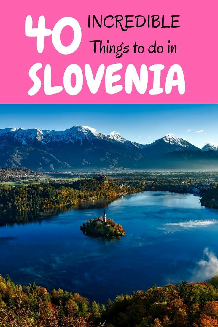 50 things to do in Slovenia where is tara povey top irish travel blogger