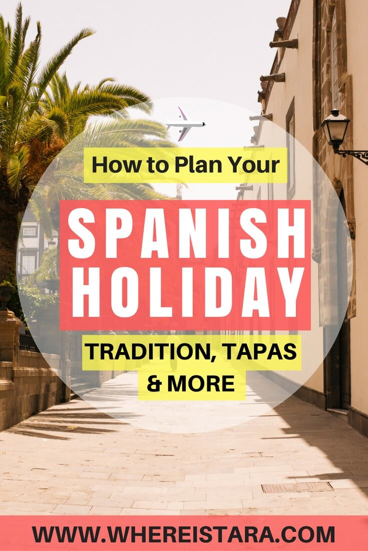 how to plan your spanish holiday where is tara
