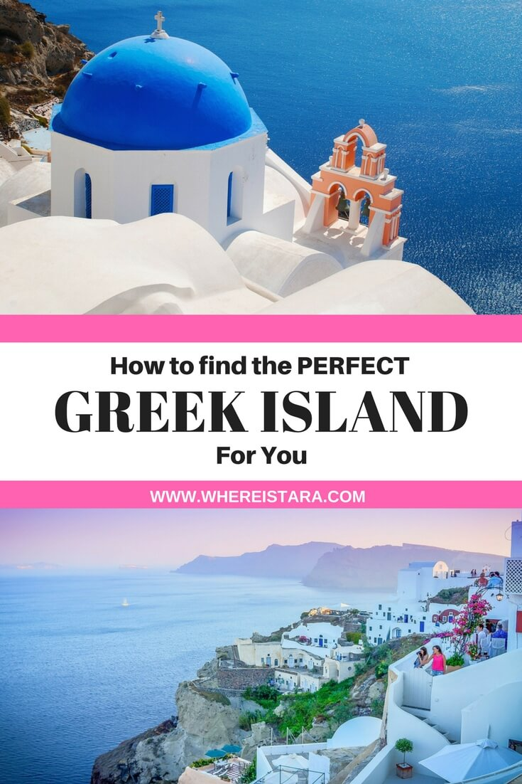 which greek island is perfect for you greece where is tara povey top irish travel blog
