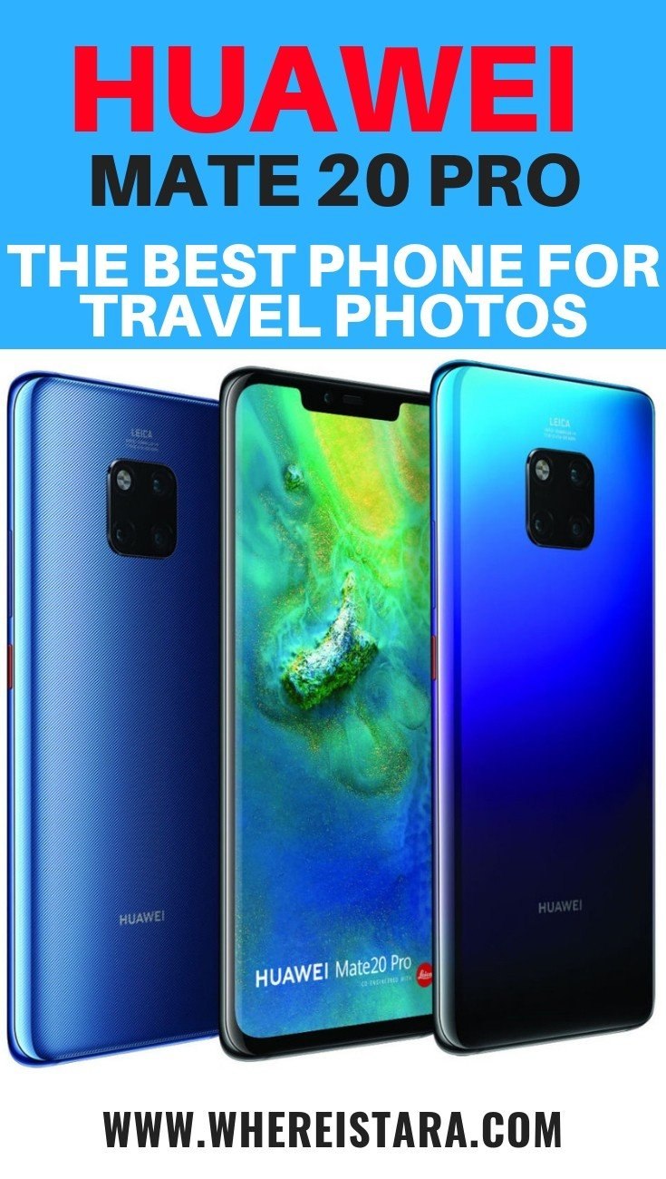 Huawei Mate 20 Pro Review - A Game Changer - Where Is Tara?