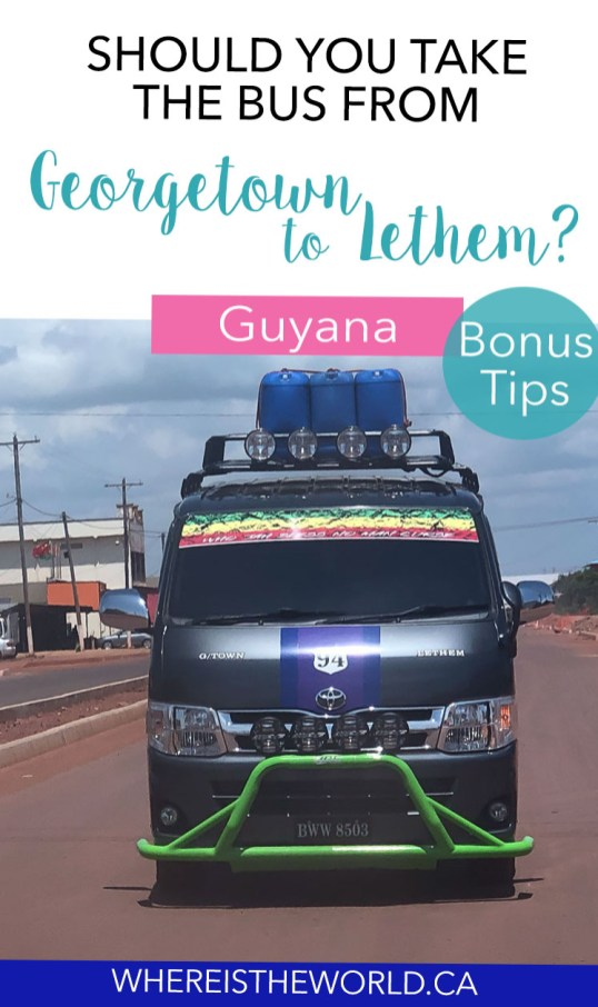 Everything you need to know about taking the bus from Georgetown to Lethem. Includes which company to book your Georgetown to Lethem bus, where to book and what to bring with you. Also info on getting from Lethem to Georgetown and hopping on and off along the way. #guyanatravel #georgetowntolethem #overlandtravel