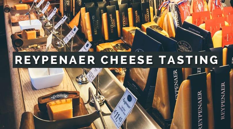 reypenaer cheese tasting