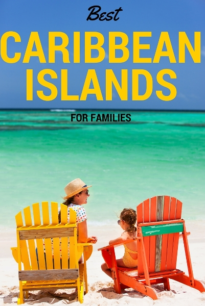 best caribbean islands for families s