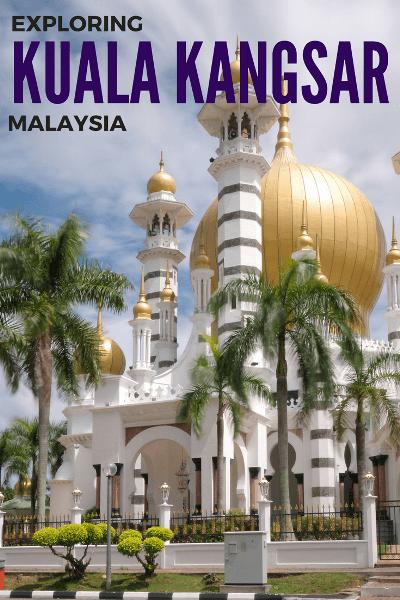 things to do in kuala kangsar malaysia
