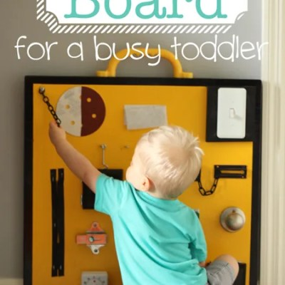 Busy Board for a Busy Toddler