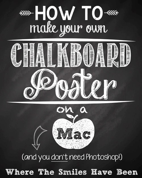 How To Make Your Own Chalkboard Poster on a Mac