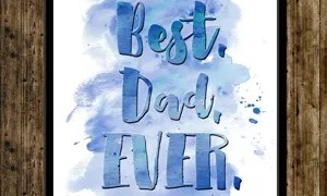 FREE Watercolor 'Best. Dad. Ever.' Printable