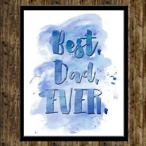 FREE Watercolor 'Best. Dad. Ever.' Printable