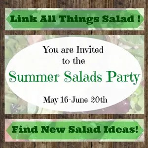 Summer Salads Party!