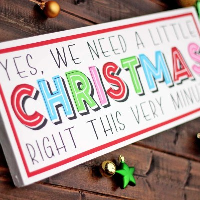 'We Need a Little Christmas' Sign + Font & Graphic Bundle GIVEAWAY!