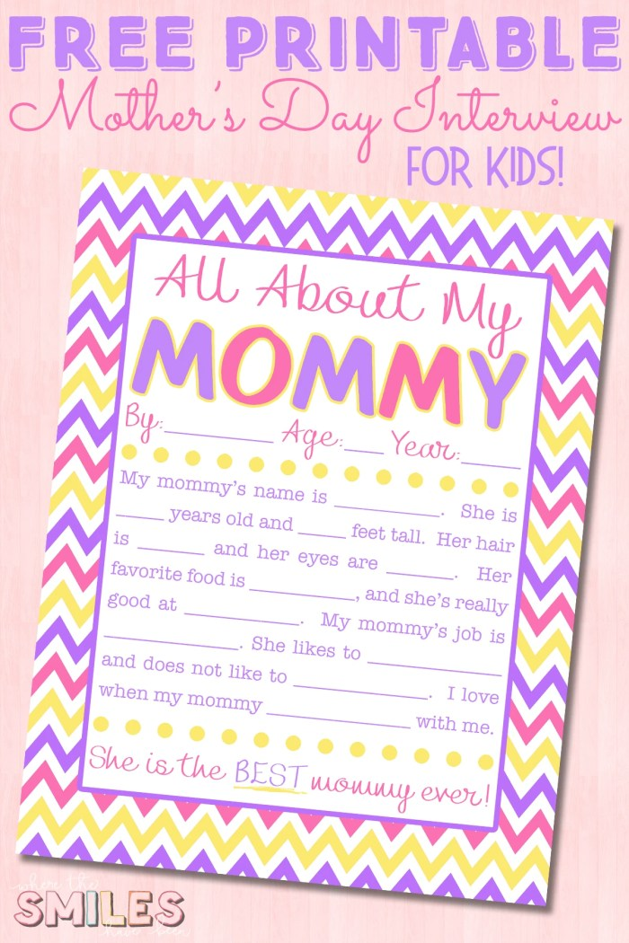 All About My Mommy Interview With FREE Printable Where The Smiles Have Been MothersDay