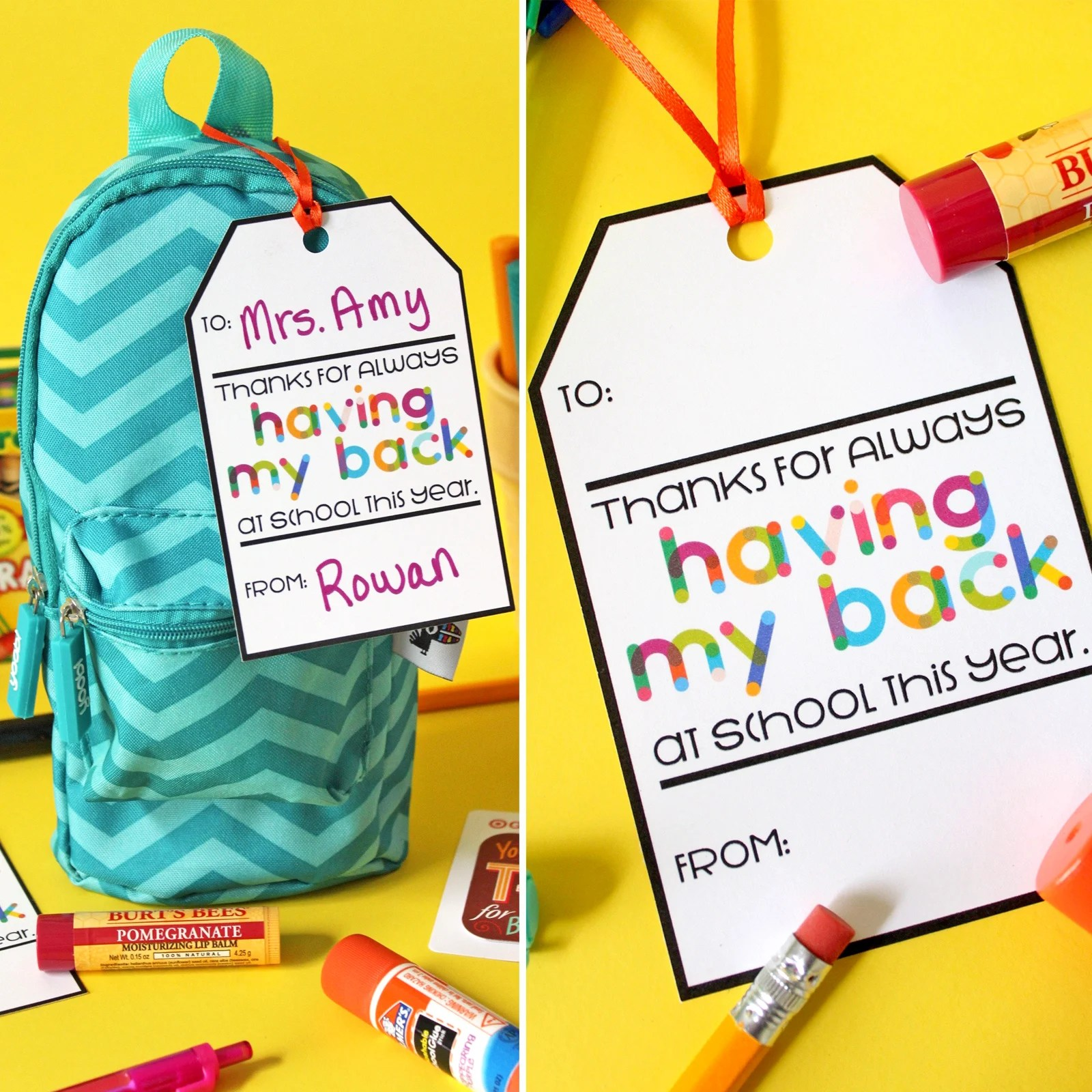 Free Printable Teacher Gift Tag Thanks For Having My Back Pack With Supplies