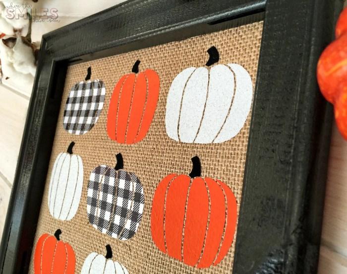 Fall Pumpkin Burlap Sign with FOUR Kinds of HTV | Where The Smiles Have Been #fall #pumpkin #burlap #reversecanvas #HTV #vinyl #Silhouette #buffalocheck