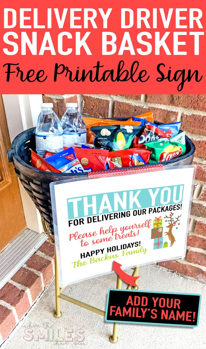 FREE Delivery Driver Snack Basket Printable Sign: Add Your Name! | Where The Smiles Have Been #freeprintable #deliverydriver #deliverydriversnackbasket #Christmas #Christmasprintable