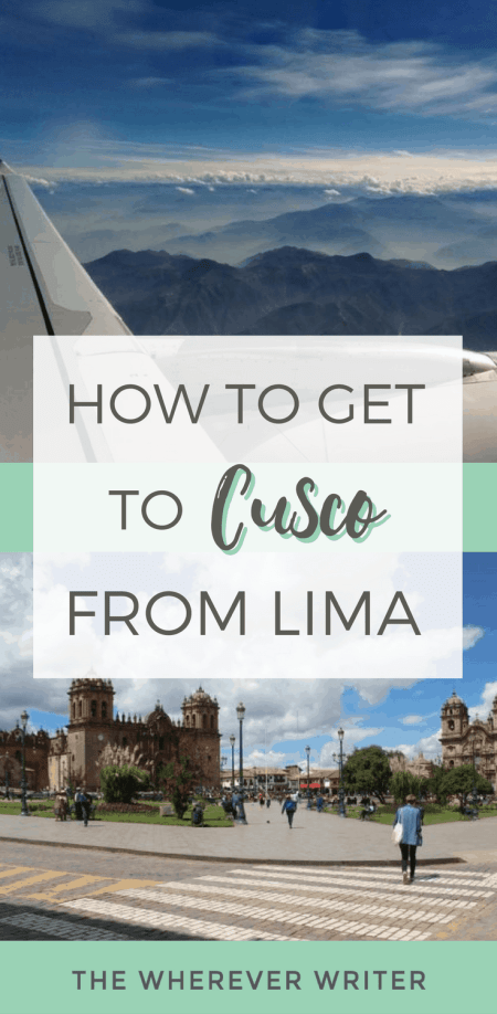 Peru Travel Tips - How to Get to Cusco From Lima