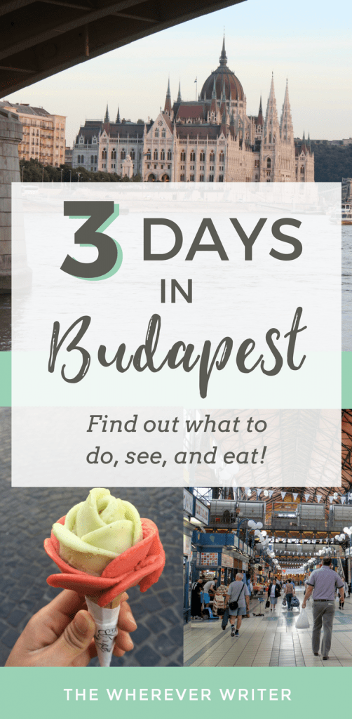 3 Days in Budapest - Itinerary of Things to Do, See, and Eat