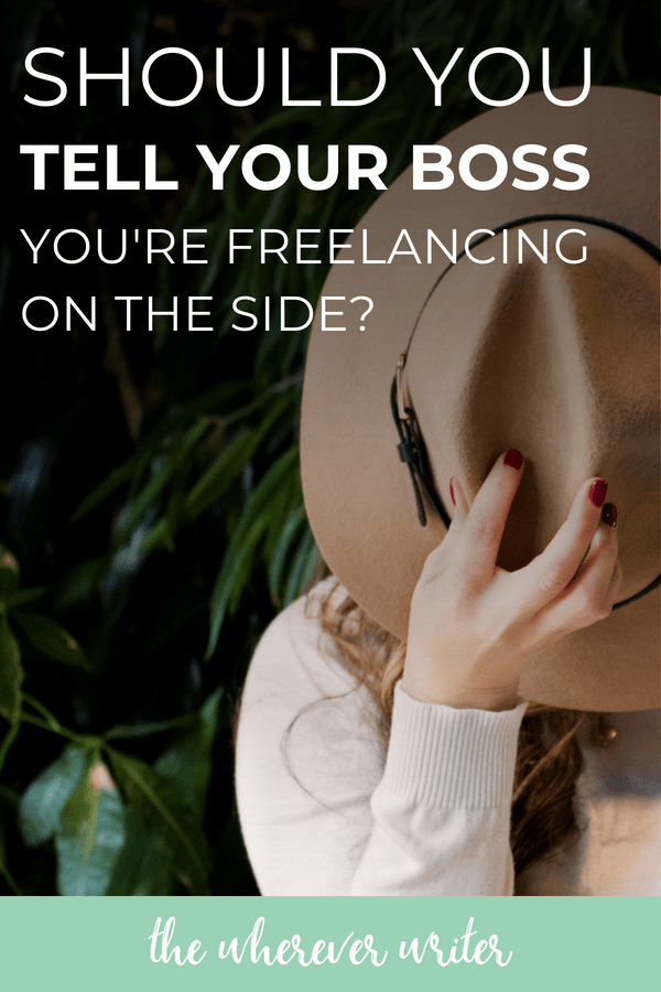 Freelancing with a full-time job_ Should you tell your boss_