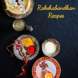 Rakshabandhan Recipes