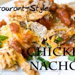 Restaurant-Style Chicken Nachos