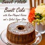 Sweet Potato Bundt Cake with Rum-Plumped Raisins and Spiked Sugar Glaze