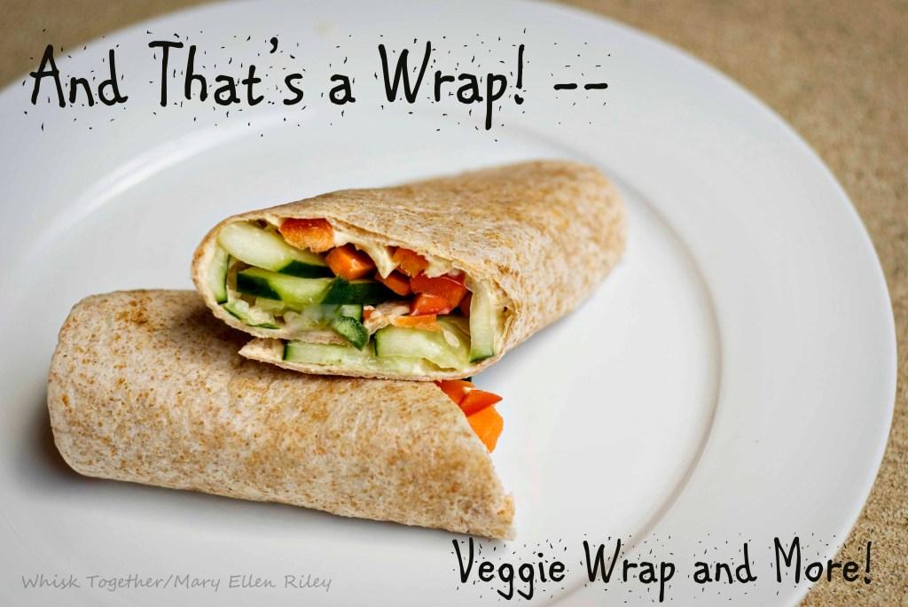 Veggie Wrap_3 on Whisk Together