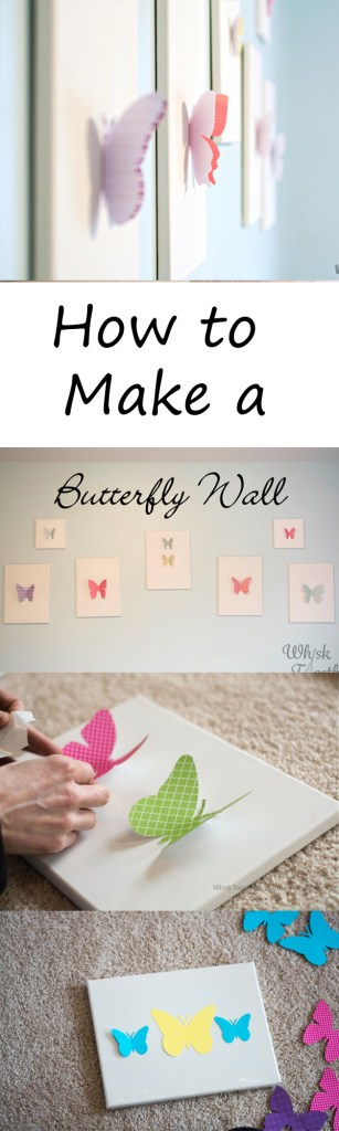 How to Make a Butterfly Wall on Whisk Together
