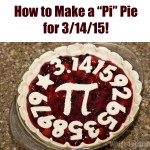 "How to Make a ""Pi"" Pie for Pi Day!"