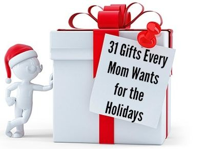 31 Gifts Every Mom Wants for the Holidays