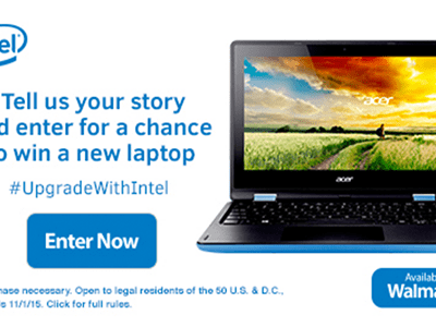 Enter for a Chance to Win a new Intel Laptop! #UpgradeWithIntel