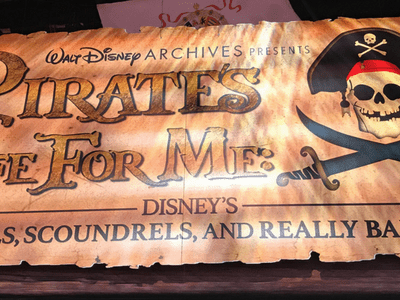 "Walt Disney Archives ""A Pirates Life For Me"" Exhibit at D23 EXPO"