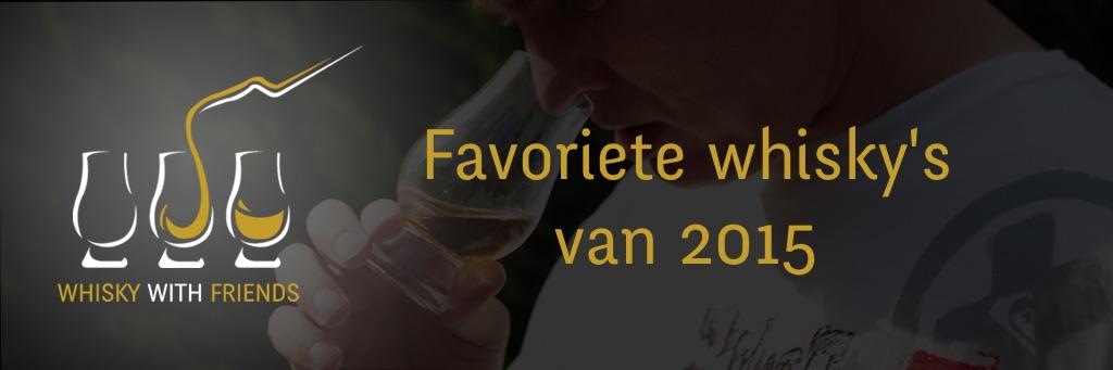 Favoriete Whisky's van 2015