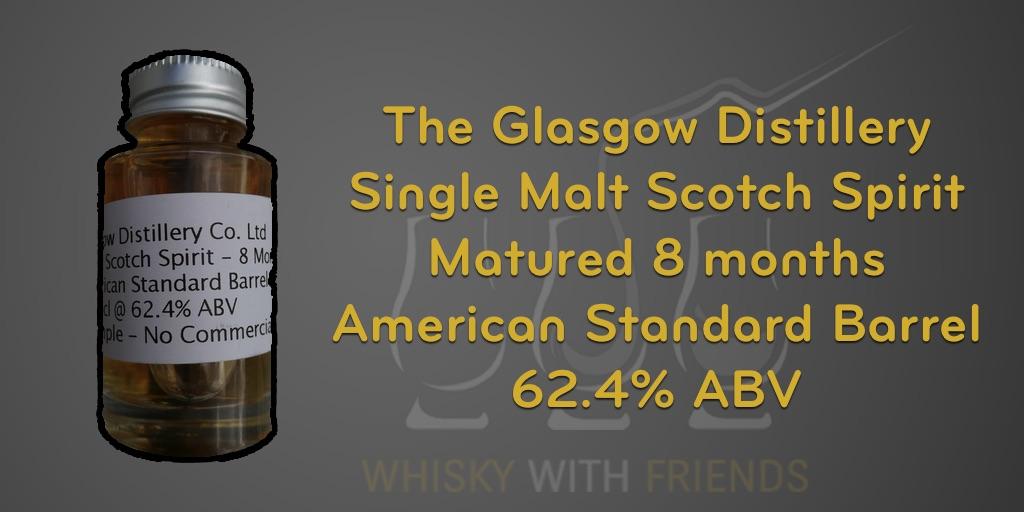 The Glasgow Distillery - Spirit - Matured 8 Months