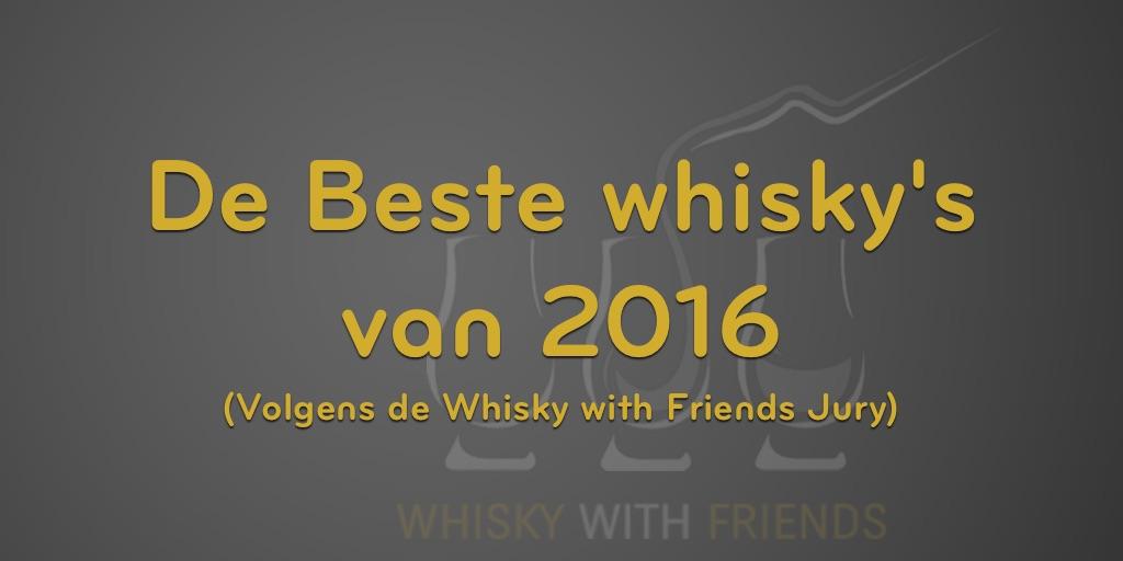 De beste whiskies van 2016