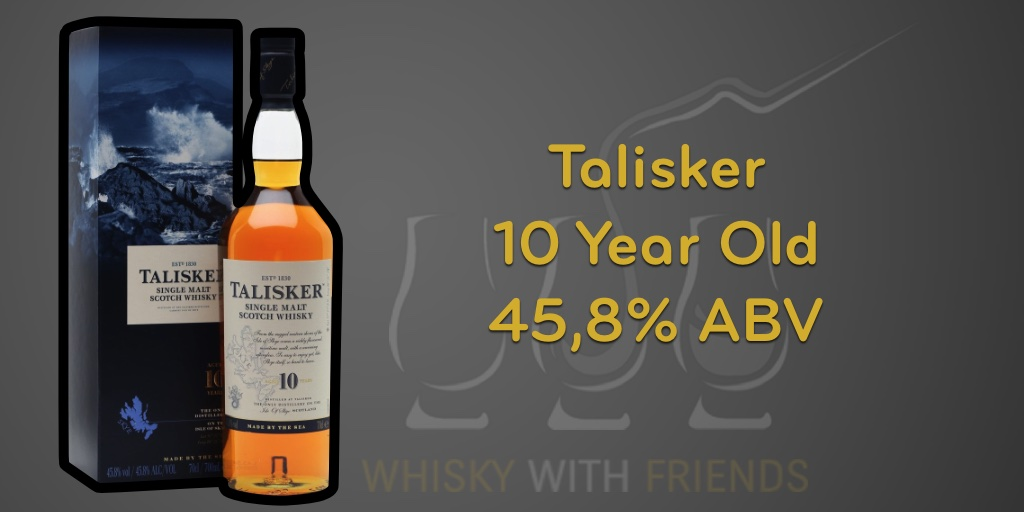 Talisker 10 Year Old Proefnotities